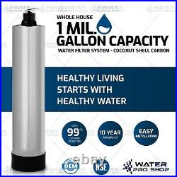 Whole House Water Filter System, 1,000,000 Gal. Capacity Coconut Shell Carbon